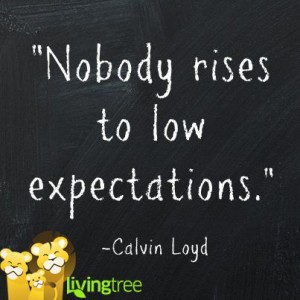 high expectations phrase
