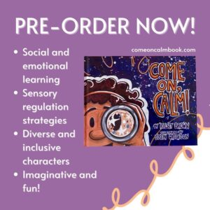 Pre-Order box with picture of the book and captions:  - social and emotional learning - sensory regulation strategies - diverse and inclusive characters - imaginative and fun!